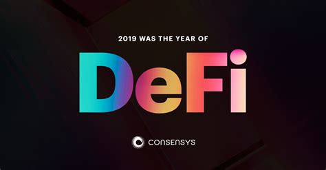 2019 Was The Year of Defi (and Why 2020 Will be Too)